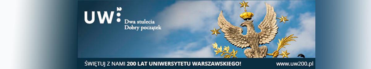 ŚWIĘTUJ Z NAMI 200 LAT UNIWERSYTETU WARSZAWSKIEGO!