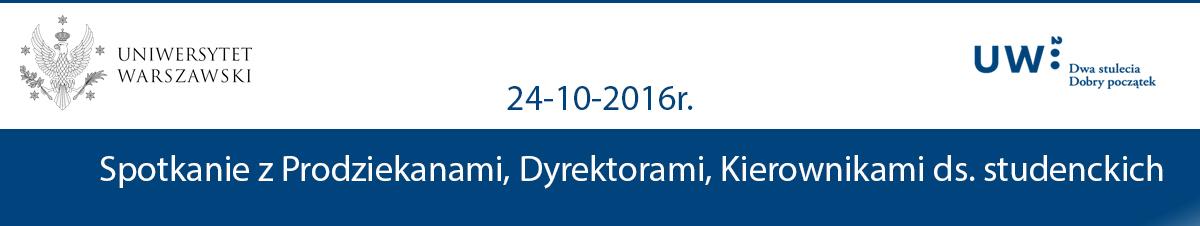 Spotkanie z Prodziekanami, Dyrektorami, Kierownikami ds. studenckich – 24-10-2016